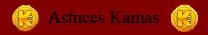 Astuces Kamas